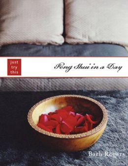 Feng Shui in a Day: Just Try This Series