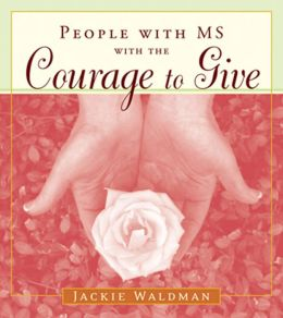 People with MS with the Courage to Give