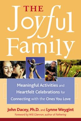 The Joyful Family: How to Create New Traditions for Lasting Connections