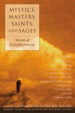 Mystics,Masters,Saints,and Sages: Stories of Enlightenment
