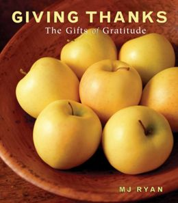 Giving Thanks: The Gifts of Gratitude