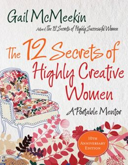 The 12 Secrets of Highly Creative Women: A Portable Mentor