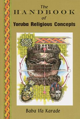 The Handbook Yoruba Religious Concepts