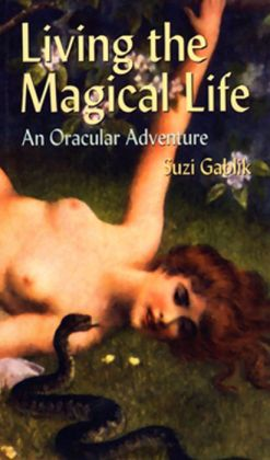 Living the Magical Life: An Oracular Adventure
