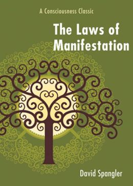 The Law of Manifestation: A Consciousness Classic