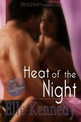 Heat of the Night (Out of Uniform Series #5)