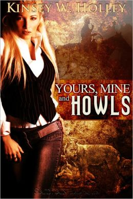 Yours, Mine and Howls (Werewolves in Love Series #2)