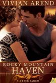 Book Cover Image. Title: Rocky Mountain Haven (Six Pack Ranch Series #2), Author: Vivian Arend