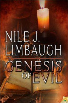 Genesis of Evil