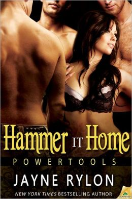 Hammer It Home (Powertools Series)