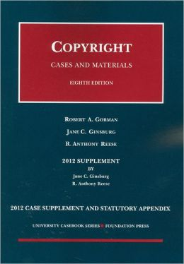 Copyright, 8th, 2012 Case Supplement and Statutory Appendix