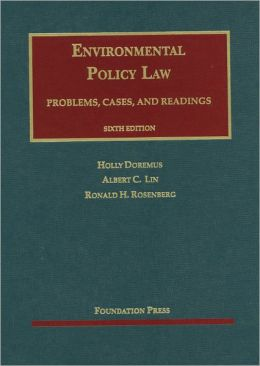 Doremus, Lin and Rosenberg's Environmental Policy Law, 6th