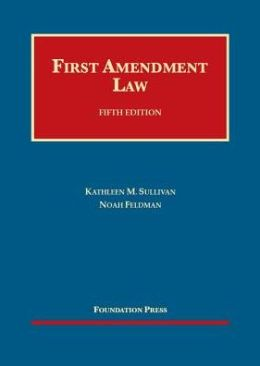 First Amendment Law, 5th
