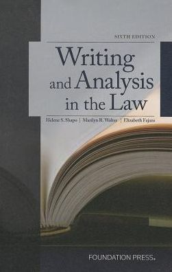 Writing and Analysis in the Law, 6th