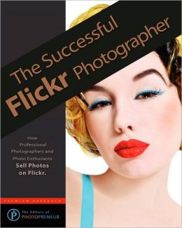 The Successful Flickr Photographer