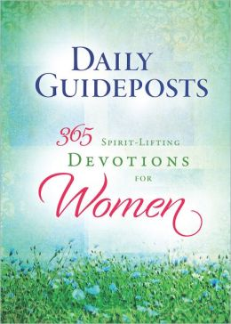 Daily Guideposts 365 Spirit-Lifting Devotions for Women