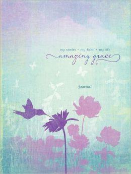 Amazing Grace: My Stories \ My Heart \ My Life Signature Journal