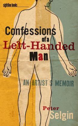 Confessions of a Left-Handed Man: An Artist's Memoir
