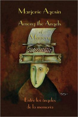 Among the Angels of Memory: Entre los angeles de la memoria
