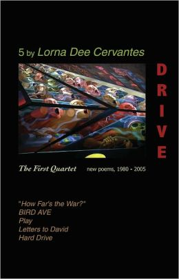 Drive: The First Quartet: New Poems, 1980-2005