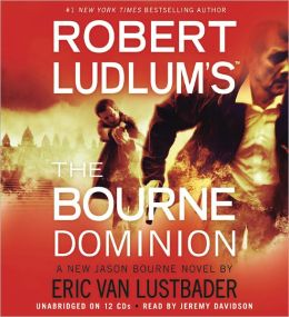 Robert Ludlum's The Bourne Dominion (Bourne Series #9)