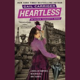 Heartless (Parasol Protectorate Series #4)