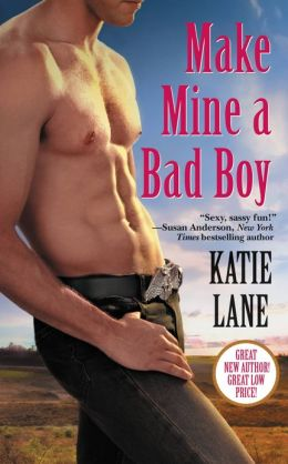 Make Mine a Bad Boy (Deep in the Heart of Texas Series #2)