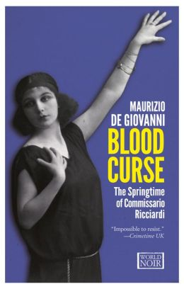Blood Curse: The Springtime of Commissario Ricciardi (Commissario Ricciardi Series #2)