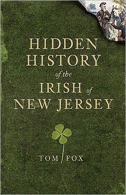 Hidden History of the Irish in New Jersey