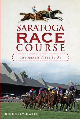 History of the Saratoga Racecourse