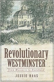 Revolutionary Westminster: From Massacre to Statehood