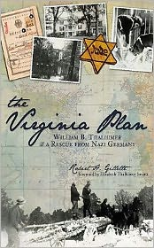 The Virginia Plan: William B. Thalhimer and a Rescue from Nazi Germany