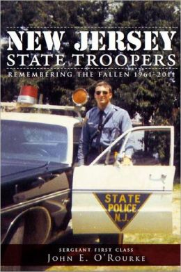 New Jersey State Troopers, 1961-2011: Remembering the Fallen