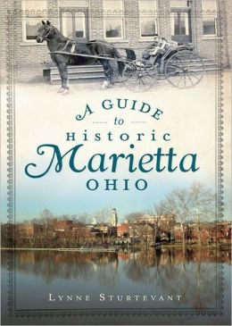 A Guide to Historic Marietta, Ohio