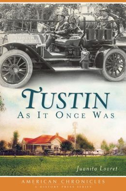 Tustin As It Once Was