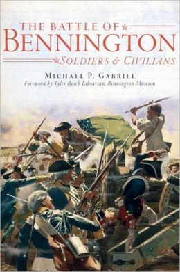 The Battle of Bennington: Soldiers and Civilians