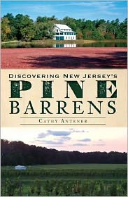 Discovering the New Jersey Pine Barrens