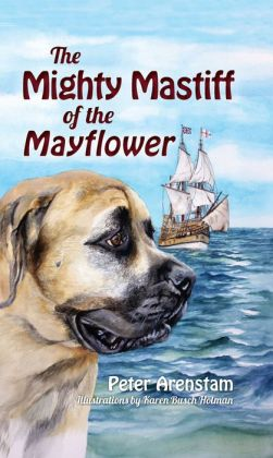 The Mighty Mastiff of the Mayflower
