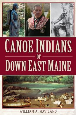 Canoe Indians of Down East Maine
