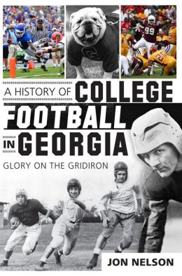A History of College Football in Georgia: Glory on the Gridiron
