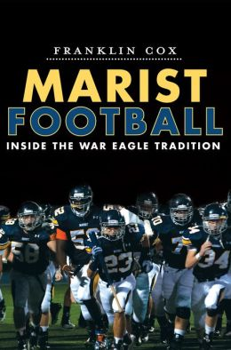 Marist Football: Inside the War Eagle Tradition