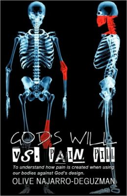 God's Will Vs. Pain Pill