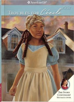 Troubles for Cécile (American Girl Series)