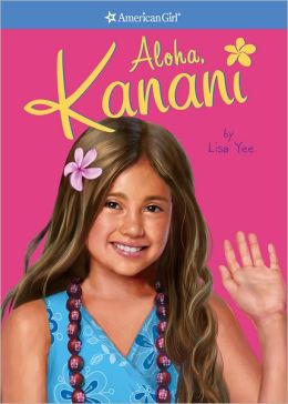 Aloha, Kanani (American Girl of the Year Series)