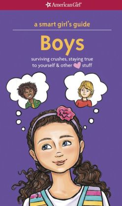 A Smart Girl's Guide: Boys (Revised)