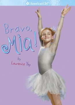 Bravo, Mia! (American Girl of the Year Series)