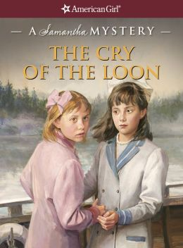 The Cry of the Loon: A Samantha Mystery