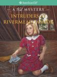 Book Cover Image. Title: Intruders at Rivermead Manor:  A Kit Mystery (American Girl Mysteries Series), Author: Kathryn Reiss