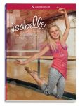 Book Cover Image. Title: Isabelle (American Girl of the Year Series), Author: Laurence Yep