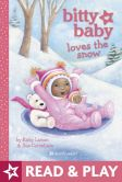 Book Cover Image. Title: Bitty Baby Loves the Snow, Author: Kirby Larson